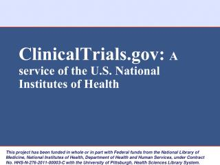ClinicalTrials.gov:  A service of the U.S. National Institutes of Health