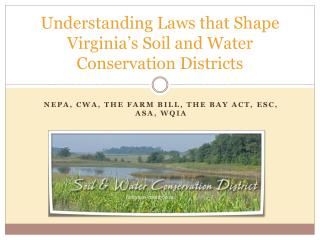 Understanding Laws that Shape Virginia's Soil and Water Conservation Districts