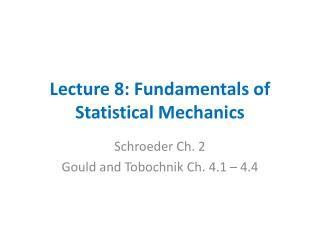 Lecture 8: Fundamentals of Statistical Mechanics