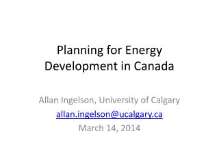 Planning for Energy Development in Canada