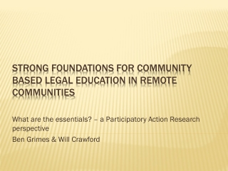 Strong foundations for community based legal education in remote communities