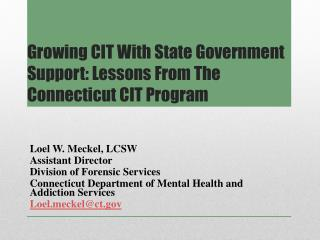 Growing CIT With State Government Support: Lessons From The Connecticut CIT Program