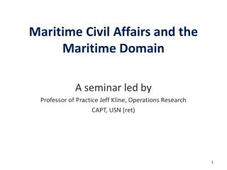 Maritime Civil Affairs and the Maritime Domain