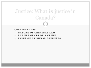 Justice: What  is  justice in Canada?