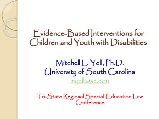 Evidence-Based Interventions for Children and Youth with Disabilities