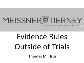 Evidence Rules Outside of Trials