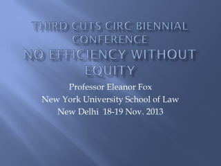 THIRD CUTS-CIRC  BIENNiaL  CONFERENCE NO EFFICIENCY WITHOUT EQUITY