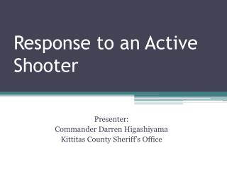 Response to an Active Shooter