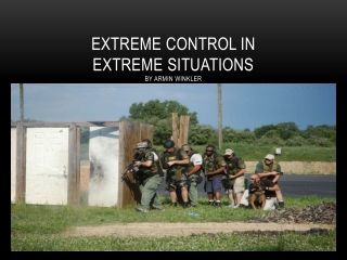 Extreme Control in  Extreme Situations by Armin Winkler