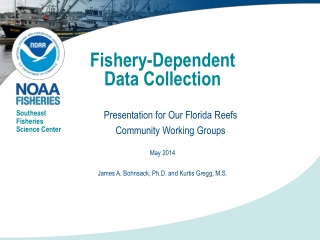 Fishery-Dependent  Data  C ollection