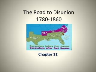 The Road to Disunion 1780-1860