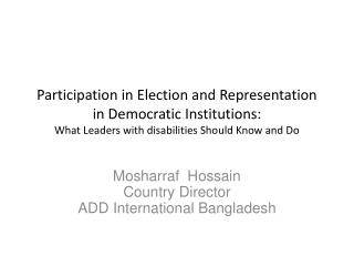Participation in Election and Representation in Democratic Institutions:  What Leaders with disabilities Should Know an