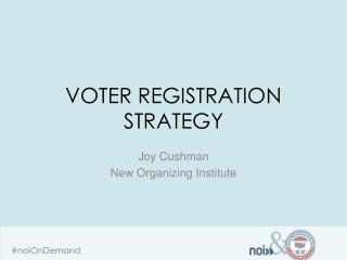Voter registration strategy