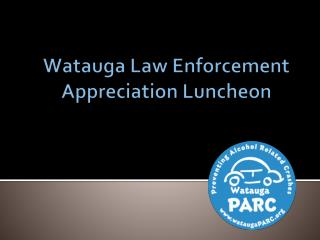 Watauga Law Enforcement  Appreciation Luncheon