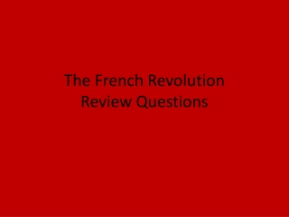 The French Revolution Review Questions
