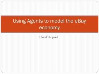 Using Agents to model the eBay economy