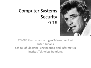 Computer Systems Security Part  II