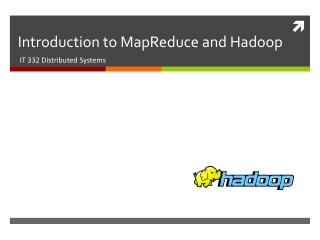 Introduction to  MapReduce  and  Hadoop