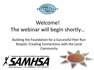 Welcome! The webinar will begin shortly…