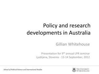 Policy and research developments in Australia