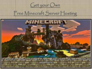 Get your Own Free Minecraft Server Hosting