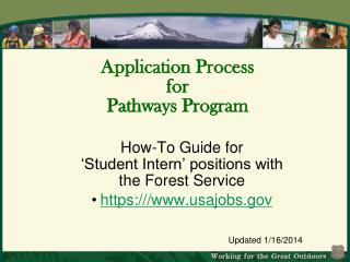 Application Process  for  Pathways Program