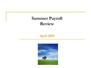 Summer Payroll   Review April 2010