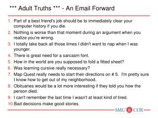*** Adult Truths *** - An Email Forward