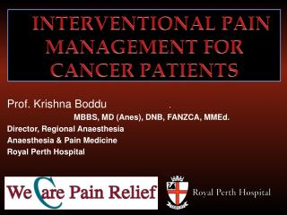 Interventional  Pain Management  For Cancer Patients