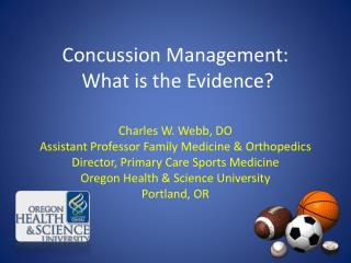 Concussion Management:  What is the Evidence?