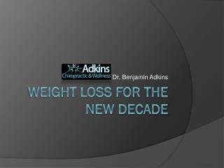 Weight Loss for the New Decade