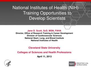 National Institutes of Health (NIH) Training Opportunities to Develop Scientists