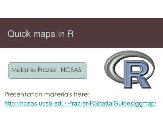 Quick maps in R