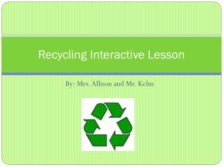 Recycling Interactive Lesson
