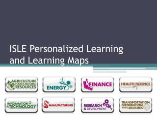 ISLE Personalized Learning  and Learning Maps