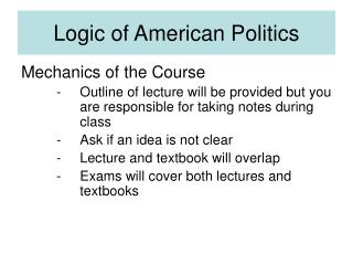 PS 1100: American Government Powerpoint: Logic of American ...