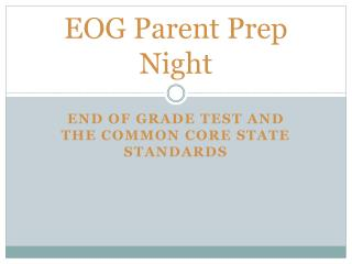 EOG Parent Prep Night
