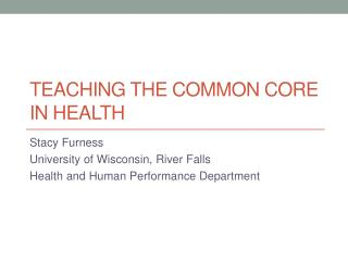 Teaching The Common Core in Health