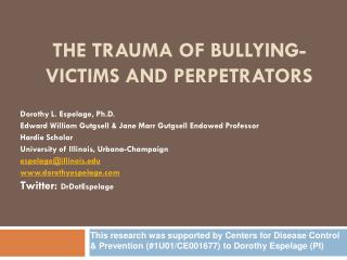 The Trauma of Bullying-Victims and Perpetrators