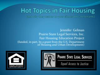 Hot Topics in Fair Housing  (and  why  they matter to your clients who are tenants)