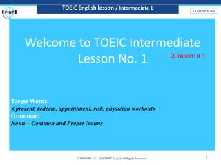 Welcome to TOEIC  Intermediate Lesson No. 1