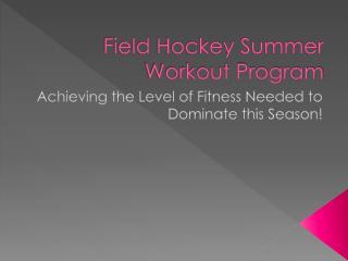 Field Hockey Summer Workout Program