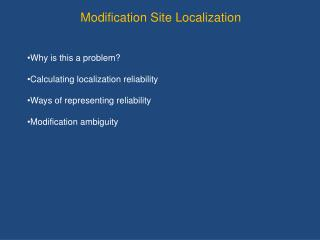 Modification Site Localization