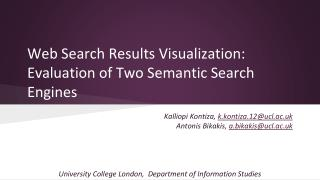 Web Search Results Visualization: Evaluation of Two Semantic Search Engines