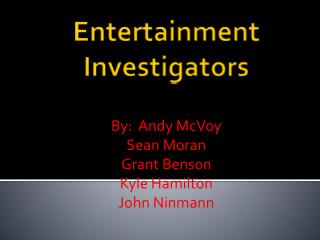 Entertainment Investigators