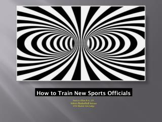 How to Train New Sports Officials