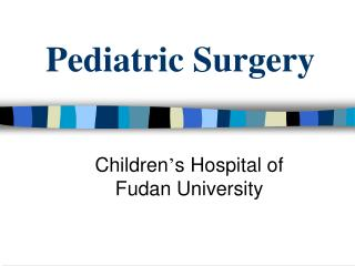 Pediatric Surgery