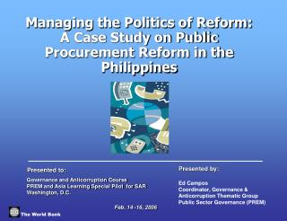 Managing the Politics of Reform: A Case Study on Public ...