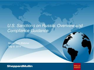 U.S. Sanctions on Russia: Overview and Compliance Guidance