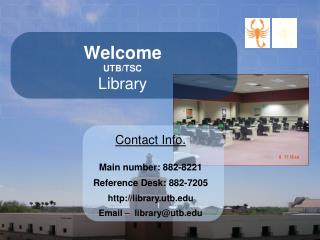 Welcome UTB/TSC Library